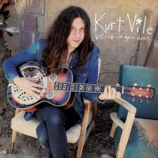 kurt_vile_b'lieve i'm going down